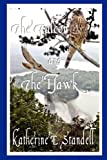 The Falcon and the Hawk, Katherine E. Standell, 0982917740