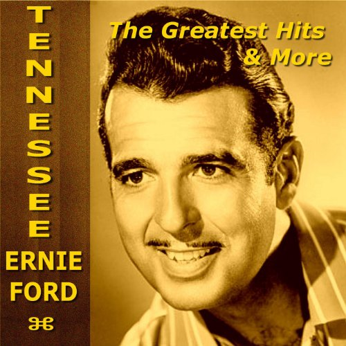 Tennessee Ernie Ford The Great...