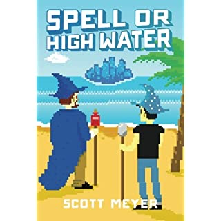 Spell or High Water (Magic 2.0)