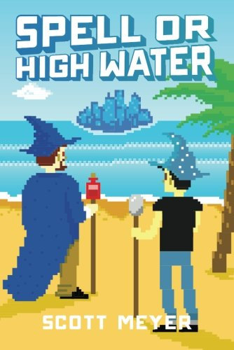 Download Spell or High Water (Magic 2.0) ebook