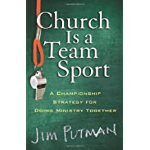 CHURCH IS A TEAM SPORT