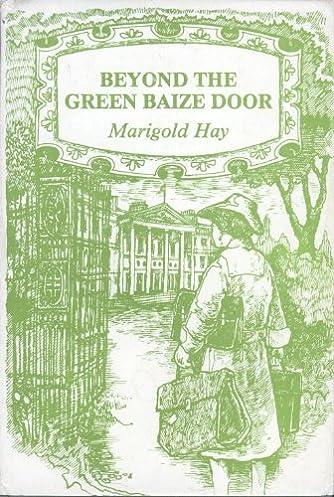 Beyond the Green Baize Door Marigold Hay 9780722307243 Amazon.com Books  sc 1 st  Amazon.com & Beyond the Green Baize Door: Marigold Hay: 9780722307243: Amazon ...