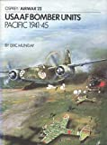 img - for USAAF Bomber Units: Pacific 1941-1945 (Osprey Airwar 22) book / textbook / text book