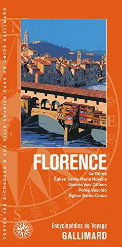 Florence: Le Dôme, Église Santa Maria Novella, Galerie des Offices, Ponte Vecchio, Église Santa Croce