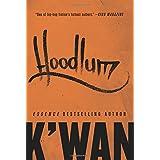 Hoodlum: A Novel