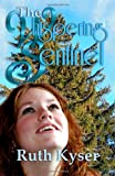 The Whispering Sentinel, Ruth Kyser, 1493792792