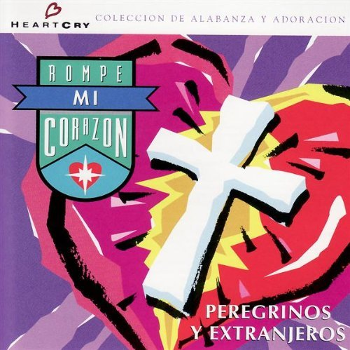 Price comparison product image Rompe Mi Corazon by Peregrinos Y Extranjeros (1995-08-02)