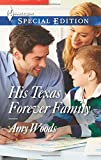 His Texas Forever Family, Amy Woods, 0373658400