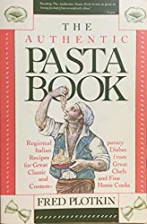 The Authentic Pasta Book