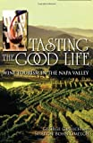 Tasting the Good Life by Gmelch, George, Gmelch, Sharon Bohn. (Indiana University Press,2011) [Paperback]