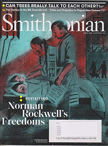 Smithsonian - March 2018 - Revisiting Norman Rockwell's Freedoms