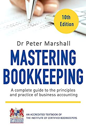 mastering bookkeeping 10th edition a complete guide to the rh amazon co uk Generally Accepted Accounting Principles Accounting Principles Book