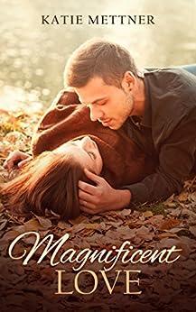 Magnificent Love by Katie Mettner ebook deal