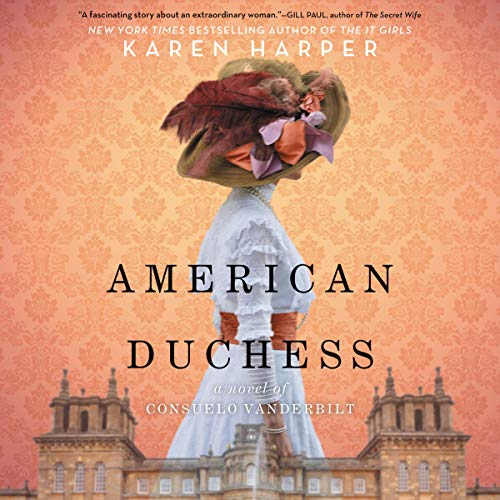 Pdf Fiction American Duchess: A Novel of Consuelo Vanderbilt