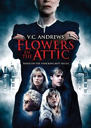 Amazon Com Flowers In The Attic By Jeb Stuart Adams Movies Tv