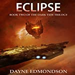 Eclipse: Book Two of the Dark Tide Trilogy | Dayne Edmondson
