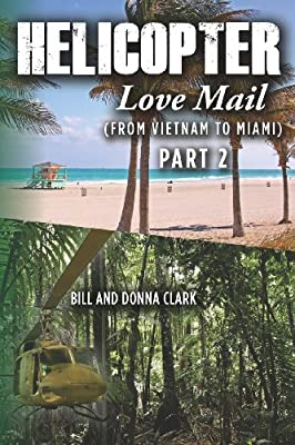 Helicopter Love Mail Part 2 by CreateSpace Independent Publishing Platform