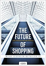 The Future of Shopping: Where Everyone is in Retail
