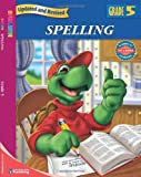 Spelling, Grade 5, Carson-Dellosa Publishing Staff and Spectrum Staff, 0769683150