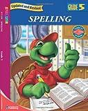 Spelling, Grade 5, Carson-Dellosa Publishing Staff and Spectrum Staff, 0769683150