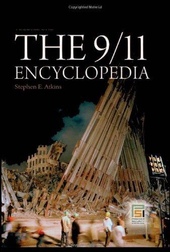 The 9/11 Encyclopedia (Praeger Security International) Pdf