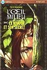 L'oeil du milieu, Tome 3 : La nymphe et son secret par Delperdange