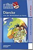LÜK: Diercke - Von der Wirklichkeit zur Karte: Himmelsrichtungen, Sterne, Höhen, Landschaften, erste Karten
