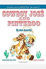 Cowboy Jose and Pinteroo by Ann Anovitz (2014-08-18) Paperback