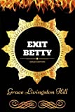 download ebook exit betty: by grace livingston hill - illustrated pdf epub
