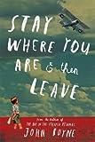 """Stay Where You Are And Then Leave"" av John Boyne"