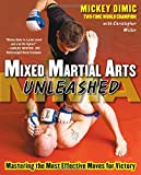 Mixed Martial Arts Unleashed, Mickey Dimic and Christopher Miller, 0071598901