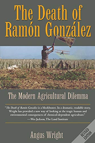 The Death of Ramon Gonzalez: The Modern Agricultural...