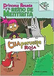 Cuaperucita Roja / Little Red Quacking Hood Princesa
