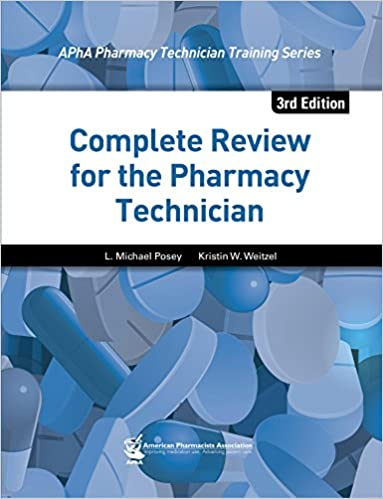 Complete review for the pharmacy technician 3e kindle edition by complete review for the pharmacy technician 3e kindle edition by l michael posey kristin w weitzel professional technical kindle ebooks fandeluxe Gallery