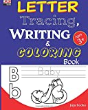 LETTER Tracing,WRITING and COLORING Book: Essential for kids practice!: Volume 1