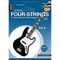 FOUR-STRINGS.DE - Vol. 2: Die E-Bass-Schule mit Internet-Unterstützung (inkl. Download). Lehrbuch. Playalongs. Musiknoten.