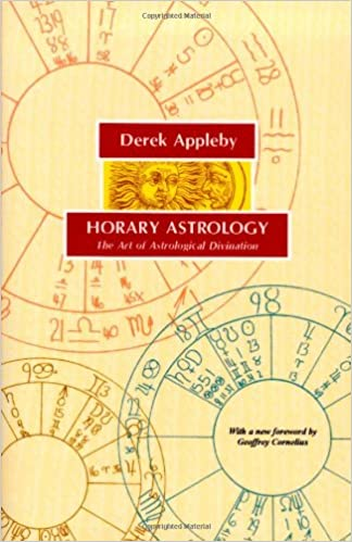 Amazon Horary Astrology The Art Of Astrological Divination