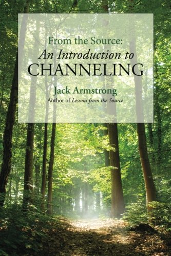 From the Source: An Introduction to Channeling (Lessons for sale  Delivered anywhere in USA