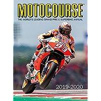Motocourse 2019-2020 Annual: The World's Leading Grand Prix & Superbike Annual