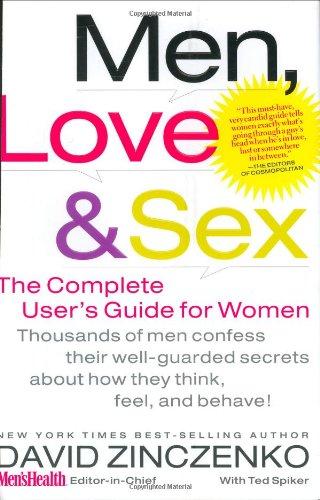 Men, Love & Sex: The Complete User's Guide for Women