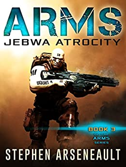 ARMS Jebwa Atrocity by [Arseneault, Stephen]