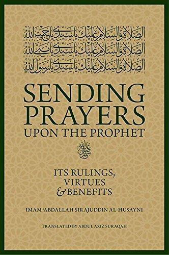 Sending Prayers upon the - Prophets The Prayer