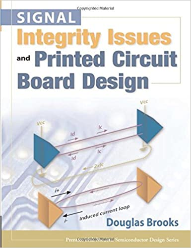 Signal Integrity Issues and Printed Circuit Board Design (paperback ...