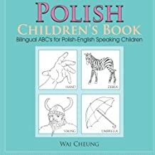 Polish Children's Book: Bilingual ABC's for Polish-English Speaking Children