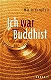 Ich war Buddhist: Das Ende einer Pilgerreise