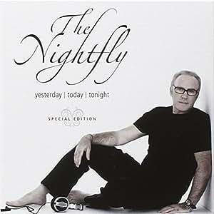Nightfly: Yesterday Today & Tonight
