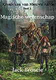 Magische wetenschap (Kronieken van Nieuwe Aarde Book 3)