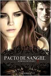 Pacto de Sangre: Almas Oscuras: 1: Amazon.es: Maria