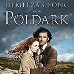 "Demelza's Song (From ""Poldark"" Final..."