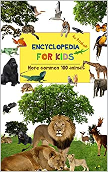 Encyclopedia kids animals Animals reading ebook